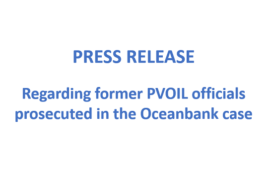 Press release: Regarding former PVOIL officials prosecuted in the Oceanbank case
